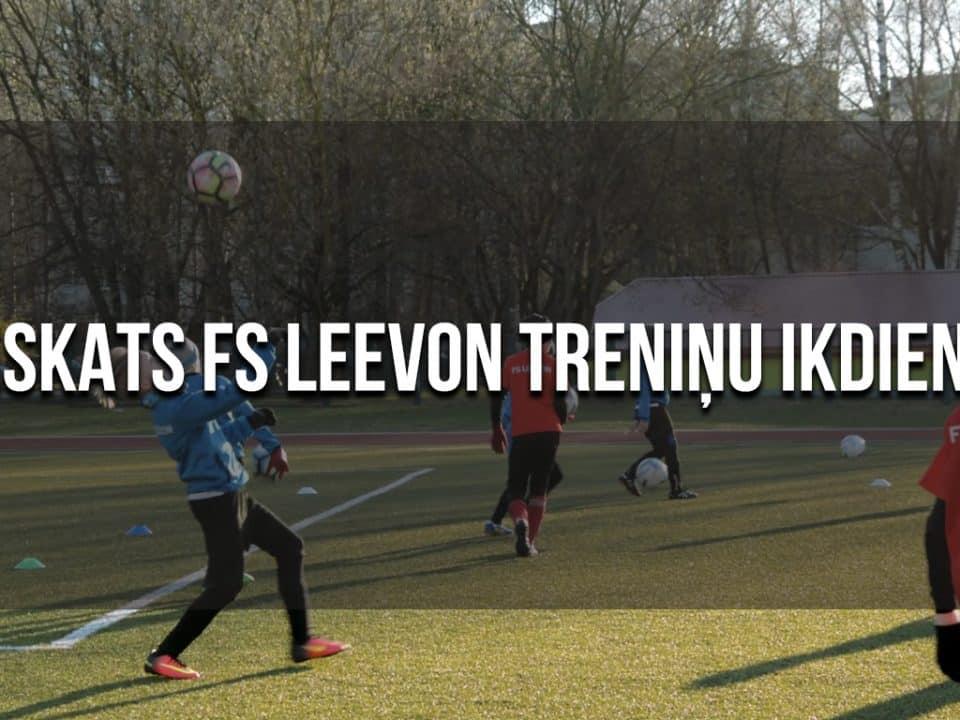 FS LEEVON treniņu ieskats čempionāta laikā