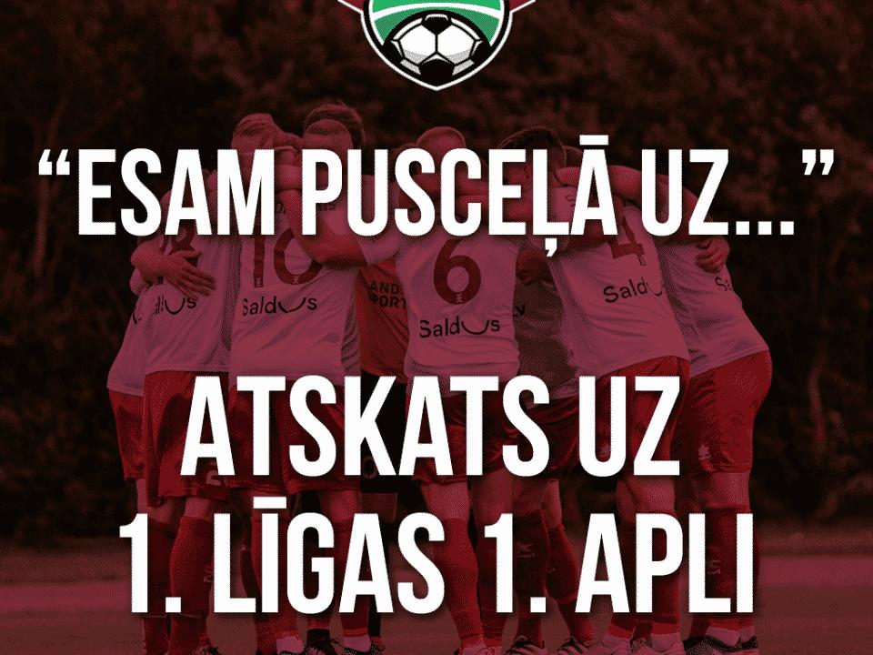Atskats uz Latvijas futbola 2020. gada 1. līgas čempionāta 1. apli.